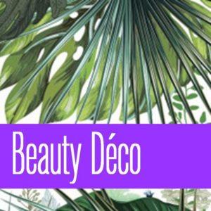 Beauty Déco - Rubrique Flora Deco