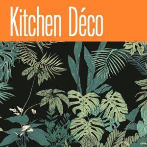 Kitchen Déco - Rubrique Flora Deco