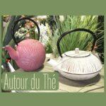 Rubrique Autour du Thé - Coin Cuisine - Flora Déco